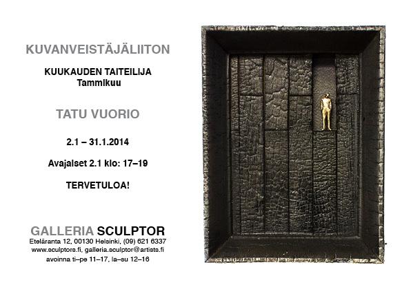 Tatu Vuorio, Sculpture association, Artist of the month, january 2014