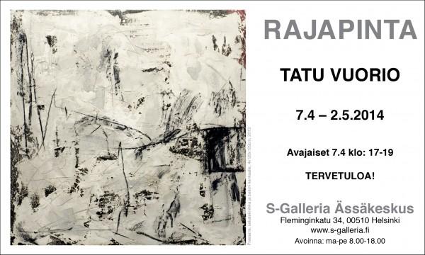 Rajapinta, Tatu Vuorio, 7.4-2.5.2014